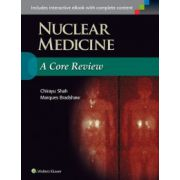 Nuclear Medicine: A Core Review
