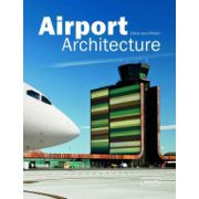 Airport Architecture (Architecture in Focus)