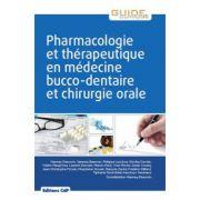 Pharmacologie et thérapeutique en médecine bucco-dentaire et chirurgie orale