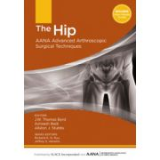 Hip: AANA Advanced Arthroscopic Surgical Techniques