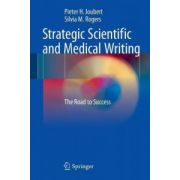 Strategic Scientific and Medical Writing: Road to Success