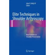 Elite Techniques in Shoulder Arthroscopy: New Frontiers in Shoulder Preservation