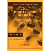 Little Dental Drug Booklet: Handbook of Commonly Used Dental Medications