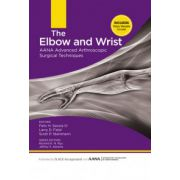 Elbow and Wrist: AANA Advanced Arthroscopic Surgical Techniques