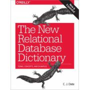 New Relational Database Dictionary: Terms, Concepts, and Examples
