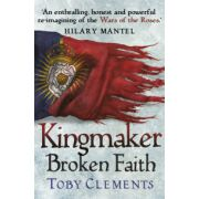 Kingmaker: Broken Faith (Kingmaker Trilogy)