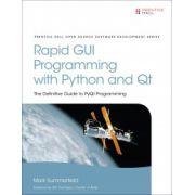 Rapid GUI Programming with Python and Qt: Definitive Guide to PyQt Programming