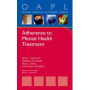 Adherence to Mental Health Treatment (Oxford American Psychiatry Library)
