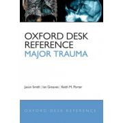 Oxford Desk Reference: Major Trauma (Oxford Desk Reference Series)