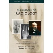 History of Radiology (Oxford Medical Histories)