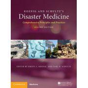 Koenig and Schultz's Disaster Medicine: Comprehensive Principles and Practices