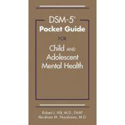 DSM-5 Pocket Guide for Child and Adolescent Mental Health