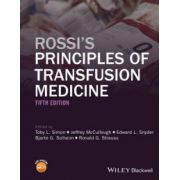 Rossi's Principles of Transfusion Medicine