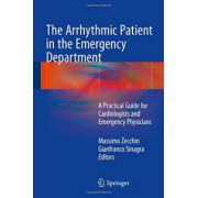 Arrhythmic Patient in the Emergency Department: A Practical Guide for Cardiologists and Emergency Physicians