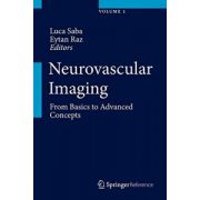 Neurovascular Imaging: From Basics to Advanced Concepts, 2-Volume Set