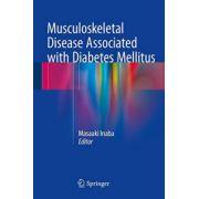 Musculoskeletal Disease Associated with Diabetes Mellitus