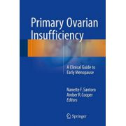 Primary Ovarian Insufficiency: A Clinical Guide to Early Menopause