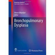 Bronchopulmonary Dysplasia (Respiratory Medicine)