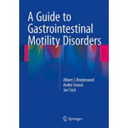 Guide to Gastrointestinal Motility Disorders
