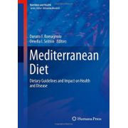 Mediterranean Diet: Dietary Guidelines and Impact on Health and Disease (Nutrition and Health)