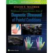 Waldman's Comprehensive Atlas of Diagnostic Ultrasound of Painful Conditions