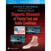 Waldman's Atlas of Diagnostic Ultrasound of Painful Foot and Ankle Conditions