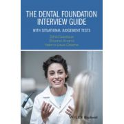 Dental Foundation Interview Guide: With Situational Judgement Tests