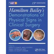 Hamilton Bailey's Physical Signs: Demonstrations of Physical Signs in Clinical Surgery