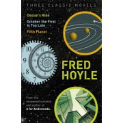 Three Classic Novels: Ossian's Ride, October the First Is Too Late, Fifth Planet (Fred Hoyle's World of Science Fiction)