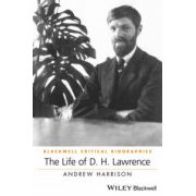 Life of D. H. Lawrence (Blackwell Critical Biographies)