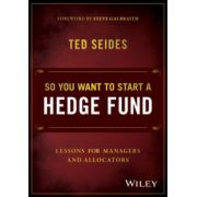 So You Want to Start a Hedge Fund: Lessons for Managers and Allocators