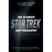 Ultimate Star Trek and Philosophy: Search for Socrates