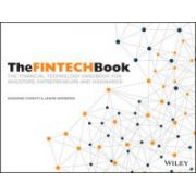 FINTECH Book: The Financial Technology Handbook for Investors, Entrepreneurs and Visionaries