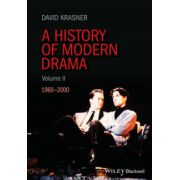 History of Modern Drama, Volume II: 1960-2000