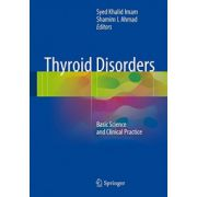 Thyroid Disorders: Basic Science and Clinical Practice