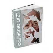 Ezio Gribaudo: Man in the Middle of Modernism