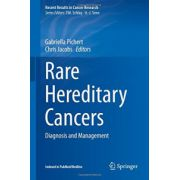 Rare Hereditary Cancers: Diagnosis and Management (Recent Results in Cancer Research)