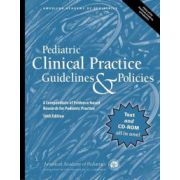 Pediatric Clinical Practice Guidelines & Policies: A Compendium of Evidence-Based Research for Pediatric Practice