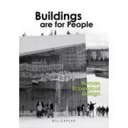 Buildings are for People: Human Ecological Design