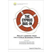 Cyprus Bail-In: Policy Lessons from the Cyprus Economic Crisis
