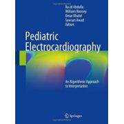 Pediatric Electrocardiography: An Algorithmic Approach to Interpretation
