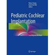 Pediatric Cochlear Implantation: Learning and the Brain