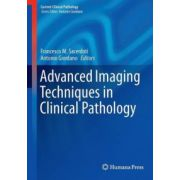 Advanced Imaging Techniques in Clinical Pathology (Current Clinical Pathology)