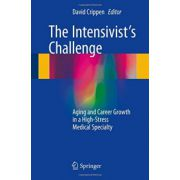 Intensivist's Challenge: Aging and Career Growth in a High-Stress Medical Specialty