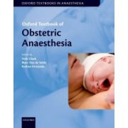 Oxford Textbook of Obstetric Anaesthesia (Oxford Textbook in Anaesthesia)