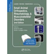 Small Animal Orthopedics, Rheumatology and Musculoskeletal Disorders (Self-Assessment Color Review)