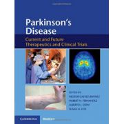 Parkinson's Disease: Current and Future Therapeutics and Clinical Trials