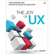 Joy of UX: User Experience and Interactive Design for Developers