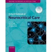 Oxford Textbook of Neurocritical Care (Oxford Textbooks in Critical Care)