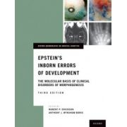 Epstein's Inborn Errors of Development: Molecular Basis of Clinical Disorders of Morphogenesis